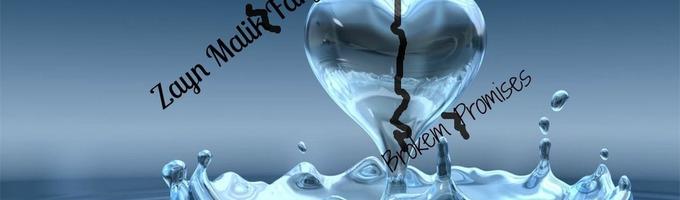 Broken Promises ~Zayn Malik FF~