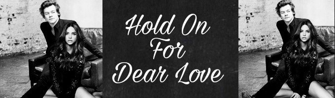 Hold On For Dear Love (Sequel to WILD)