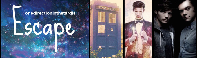 Escape {Larry Stylinson/Doctor Who} NEW AU