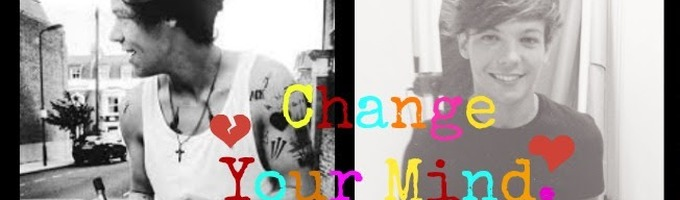 Change Your Mind {Larry Stylinson}