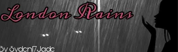 London Rains