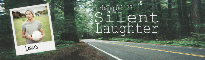 Silent Laughter (Louis Tomlinson) [BOOK 3]