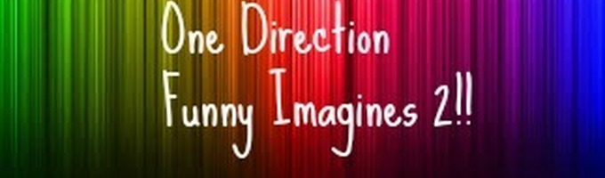 One Direction Funny Imagines 2