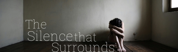 The Silence That Surrounds