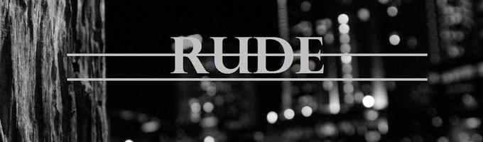 Rude// NH