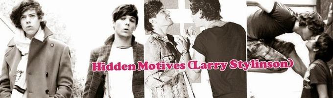 Hidden Motives (Larry Stylinson)