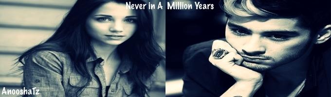 Never In a Million Years (Zayn Malik)