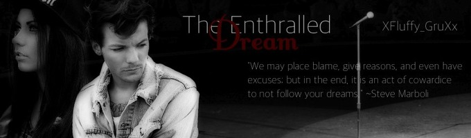 The Enthralled Dream (re-writing)