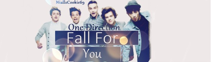 Fall For You (One Direction), chapter 5 - One Direction