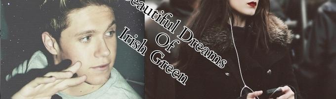 Beautiful Dreams Of Irish Green
